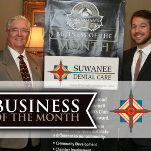 Suwanee Dental Care Named June 2017 Chairman's Club Business of the Month