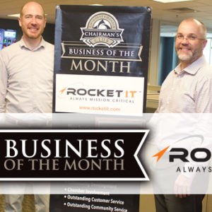 Rocket IT Recognized as the December 2017 Chairman's Club Business of the Month