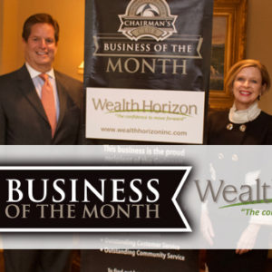 Wealth Horizon Selected as Chairman's Club Business of the Month for April 2018