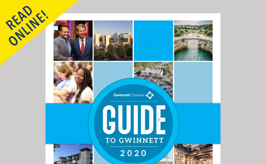The 2020 Gwinnett Chamber Guide to Gwinnett is now available