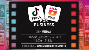 Tik Tok / IG Reels For Business-How to utilize TikTok and Instagram Reels As a Business @ Zoom Webinar