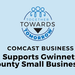 Comcast Business announces Together Towards Tomorrow campaign to support small businesses