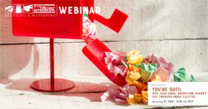 You're Cut!: Why Your Email Marketing Doesn't Cut Through Inbox Clutter