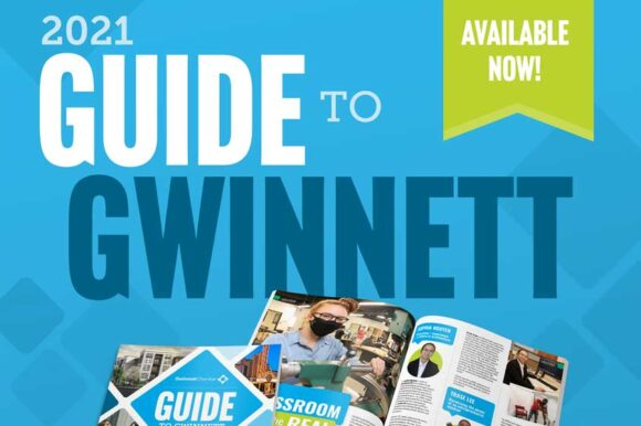 The 2021 Gwinnett Chamber Guide to Gwinnett is now available