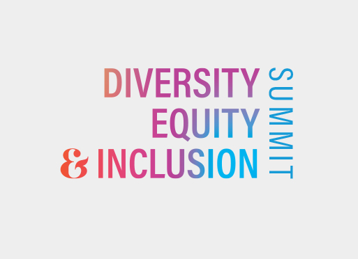 Diversity, Equity and Inclusion Summit
