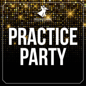 Practice Party @ Fred Astaire Dance Studios in Duluth