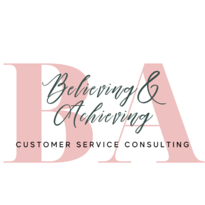 Behind the Small Biz: Believing & Achieving Customer Service Consulting